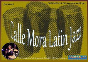 Calle Mora Latin Jazz @ Rompeolas Locales | Madrid | Comunidad de Madrid | España