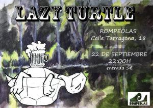 LAZY TURTLE @ Rompeolas Locales | Madrid | Comunidad de Madrid | España