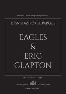 Desnudas por el parque: EAGLES & ERIC CLAPTON... @ Rompeolas Locales