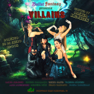 Ballet Fantasy presents: VILLAINS @ Rompeolas Locales
