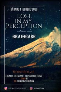 Lost in my perception + Braincase @ Rompeolas Locales