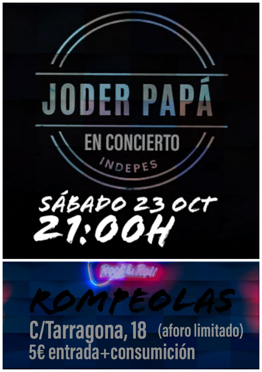 Joder Papá, concierto estreno en Rompeolas!! @ Rompeolas Locales